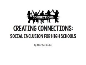 Creating Connections: Social Inclusion for High Schools