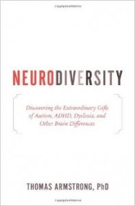 Neurodiversity by Thomas Armstrong, PhD.